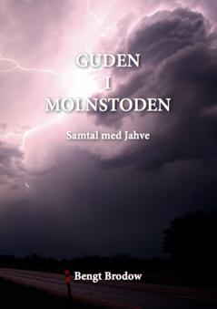 Guden i molnstoden av Bengt Brodow