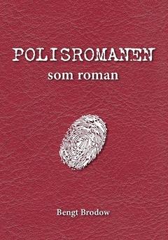 Polisromanen som roman av Bengt Brodow