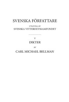Dikter 4 : Handskriftsstudier till Fredmans epistlar. D 1 av Carl Michael Bellman