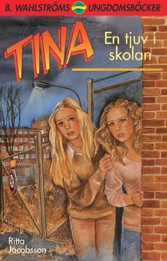 Tina. En tjuv i skolan av Ritta Jacobsson