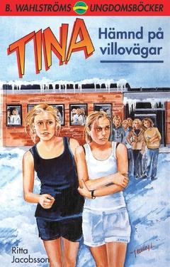 Tina. Hämnd på villovägar av Ritta Jacobsson