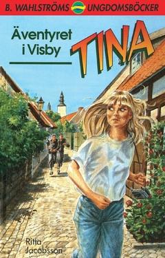 Tina. Äventyret i Visby av Ritta Jacobsson