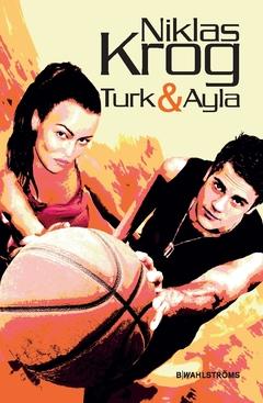 Turk & Ayla av Niklas Krog