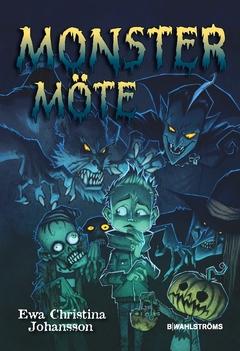 Monstermöte av Ewa Christina Johansson