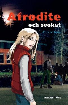 Afrodite och sveket av Ritta Jacobsson