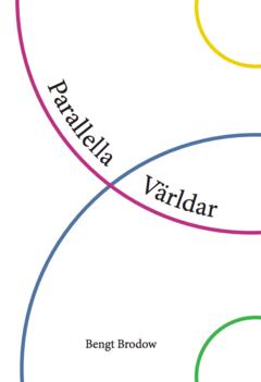 Parallella världar av Bengt Brodow