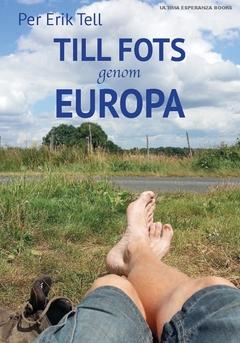 Till fots genom Europa av Per Erik Tell