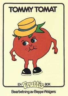Tommy Tomat av Beppe Wolgers