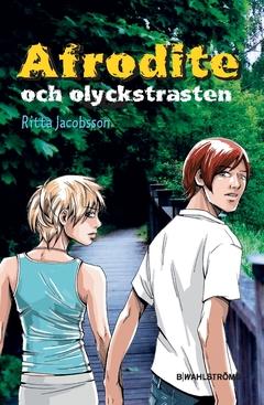 Afrodite och olyckstrasten av Ritta Jacobsson