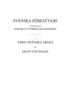 Then Swänska Argus : inledning och kommentar samt ordlista. D3 av Olof von Dalin
