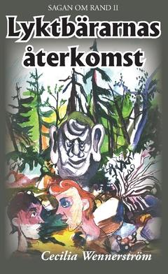 Lyktbärarnas återkomst av Cecilia Wennerström