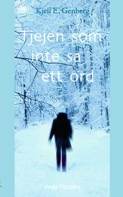 Tjejen som inte sa ett ord av Kjell E Genberg