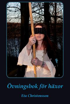 Övningsbok för häxor av Eta Christensson