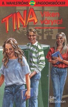 Tina. Vilken våryra! av Ritta Jacobsson